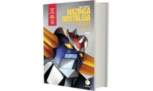 Mazinga Nostalgia