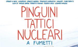 Lorenzo La Neve Pinguini Tattici Nucleari a fumetti